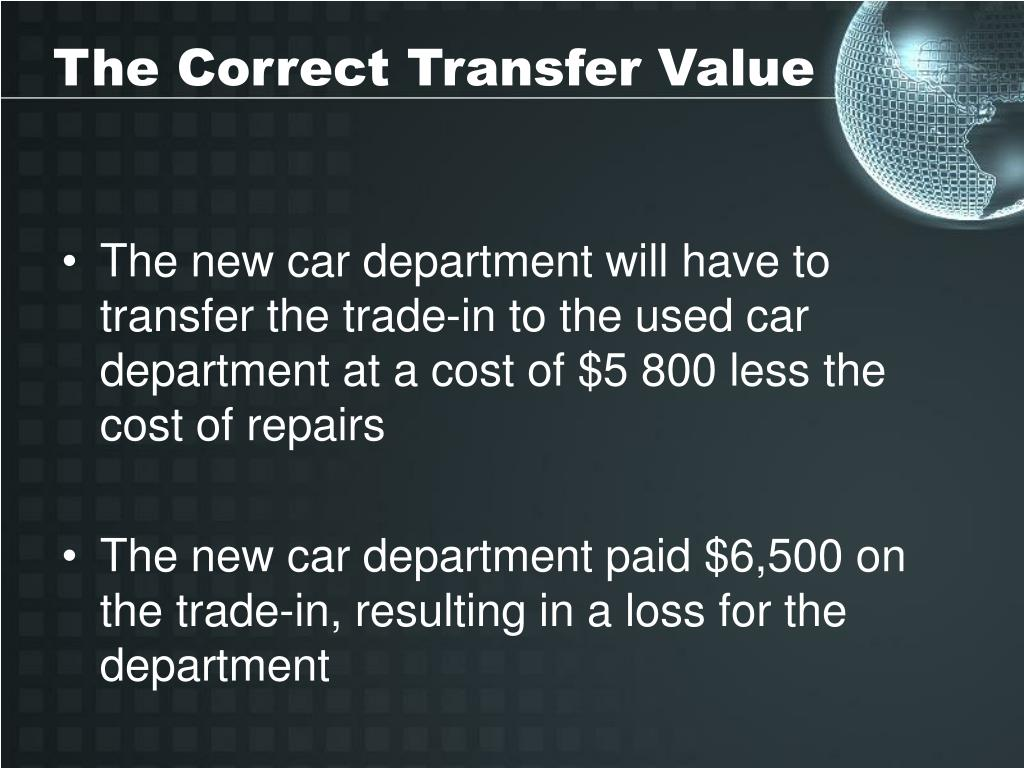 The Correct Transfer Value