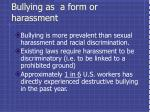 bullying as a form or harassment