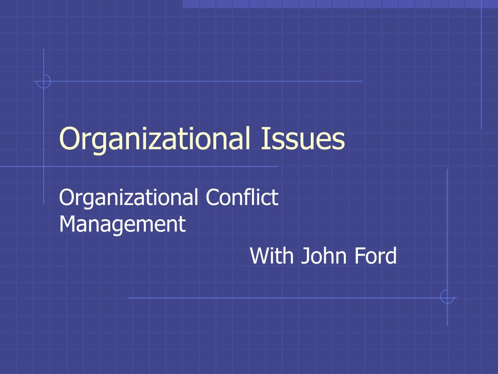 organizational issues l.
