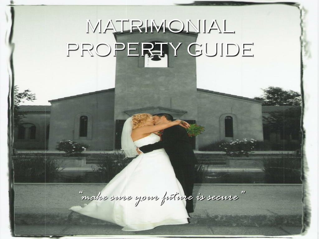MATRIMONIAL PROPERTY GUIDE