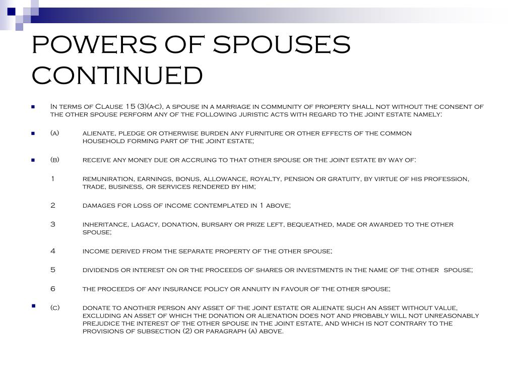 POWERS OF SPOUSES CONTINUED