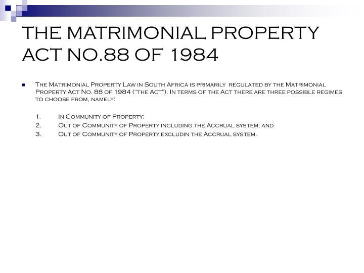 The matrimonial property act no 88 of 1984