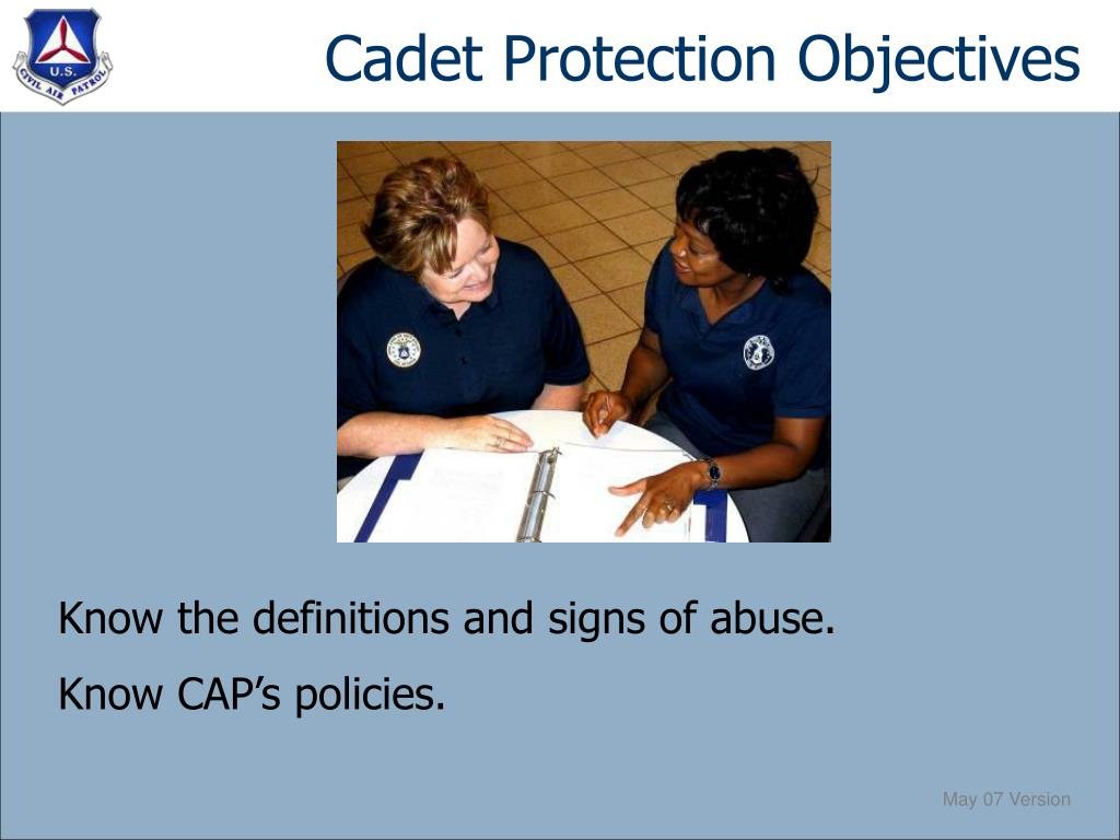 Cadet Protection Objectives