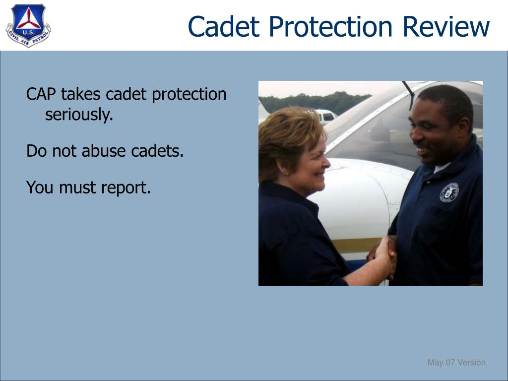 Cadet Protection Review