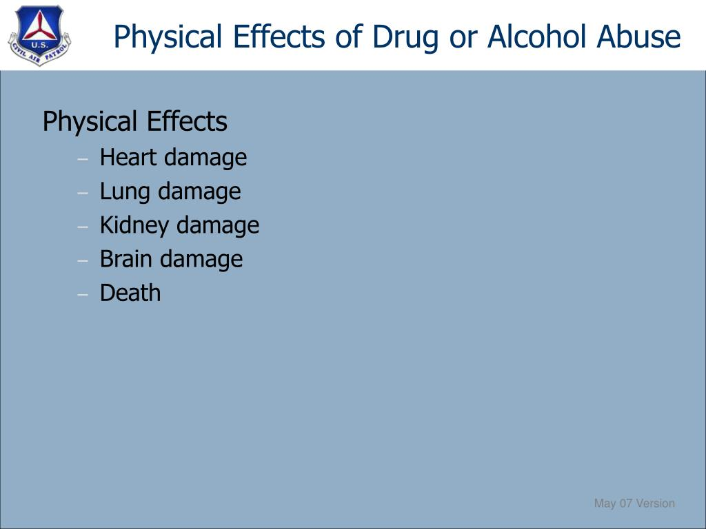 Physical Effects of Drug or Alcohol Abuse