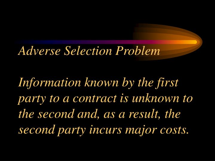 Adverse Selection Problem