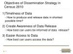objectives of dissemination strategy in census 2010