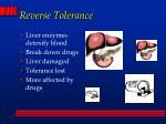 reverse tolerance