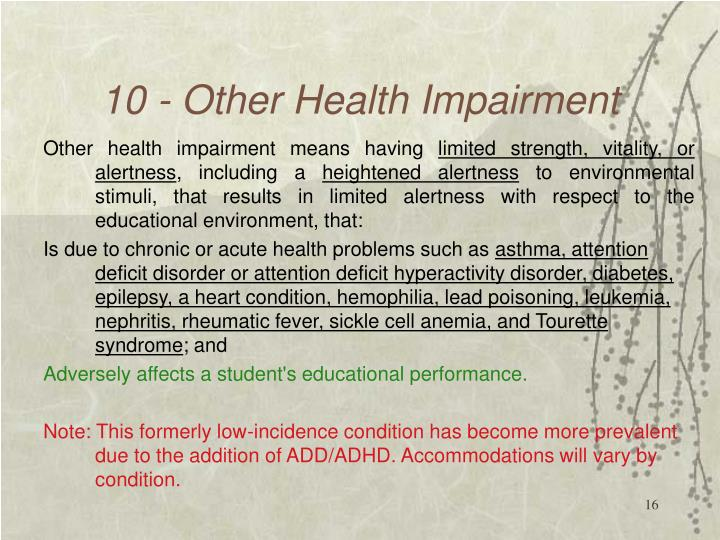 10 - Other Health Impairment