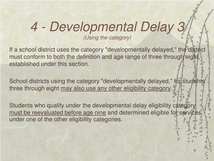 4 - Developmental Delay 3