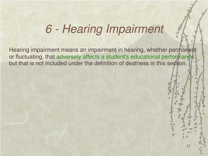 6 - Hearing Impairment