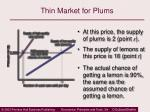 thin market for plums17