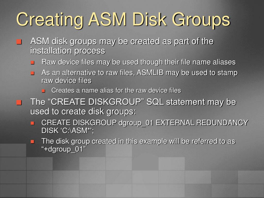 Creating ASM Disk Groups