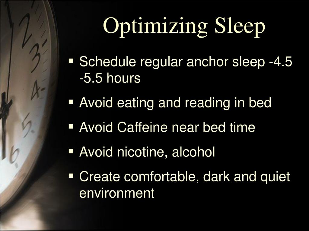 Optimizing Sleep