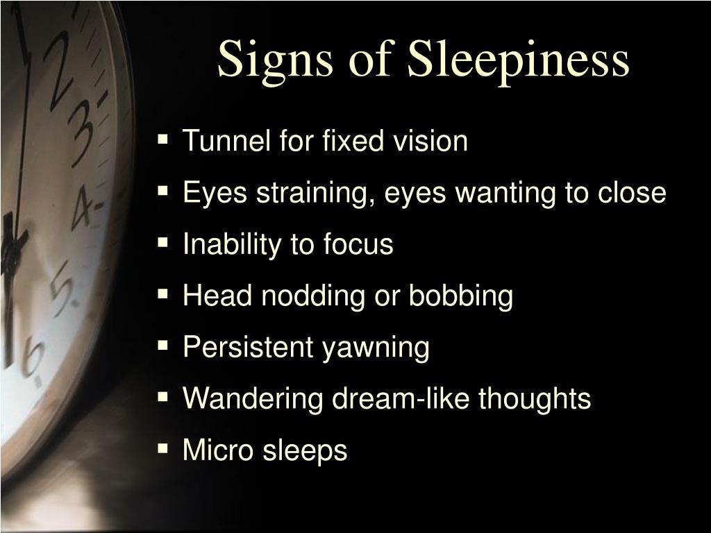 Signs of Sleepiness