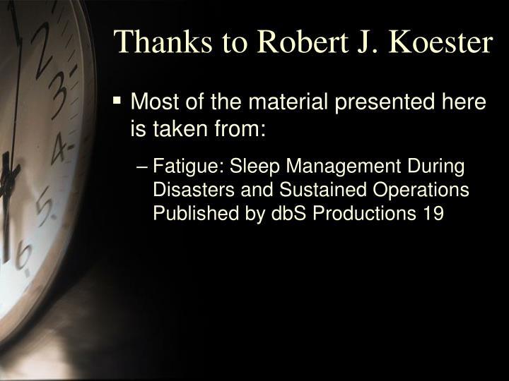 Thanks to robert j koester