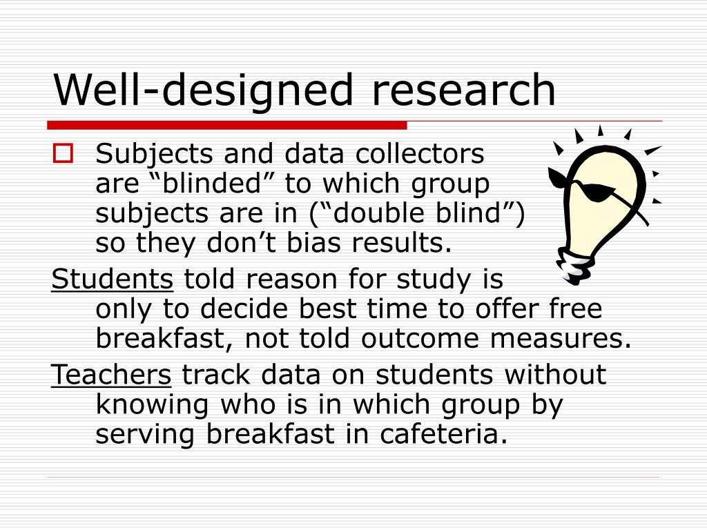 Well-designed research