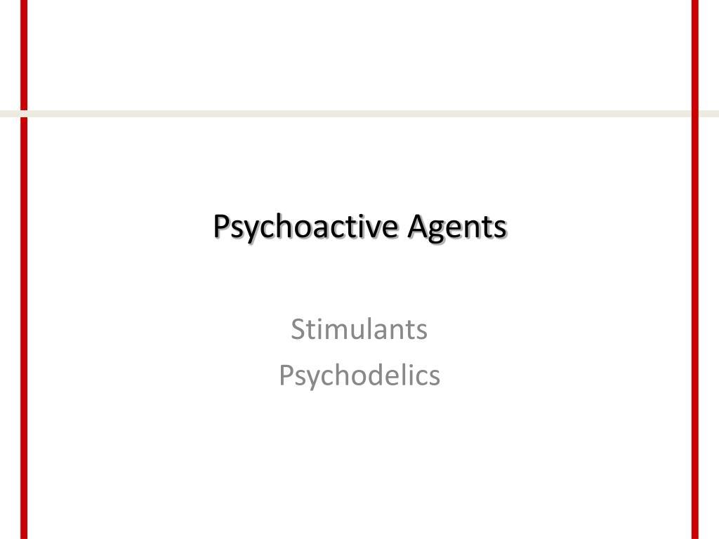 psychoactive agents l.