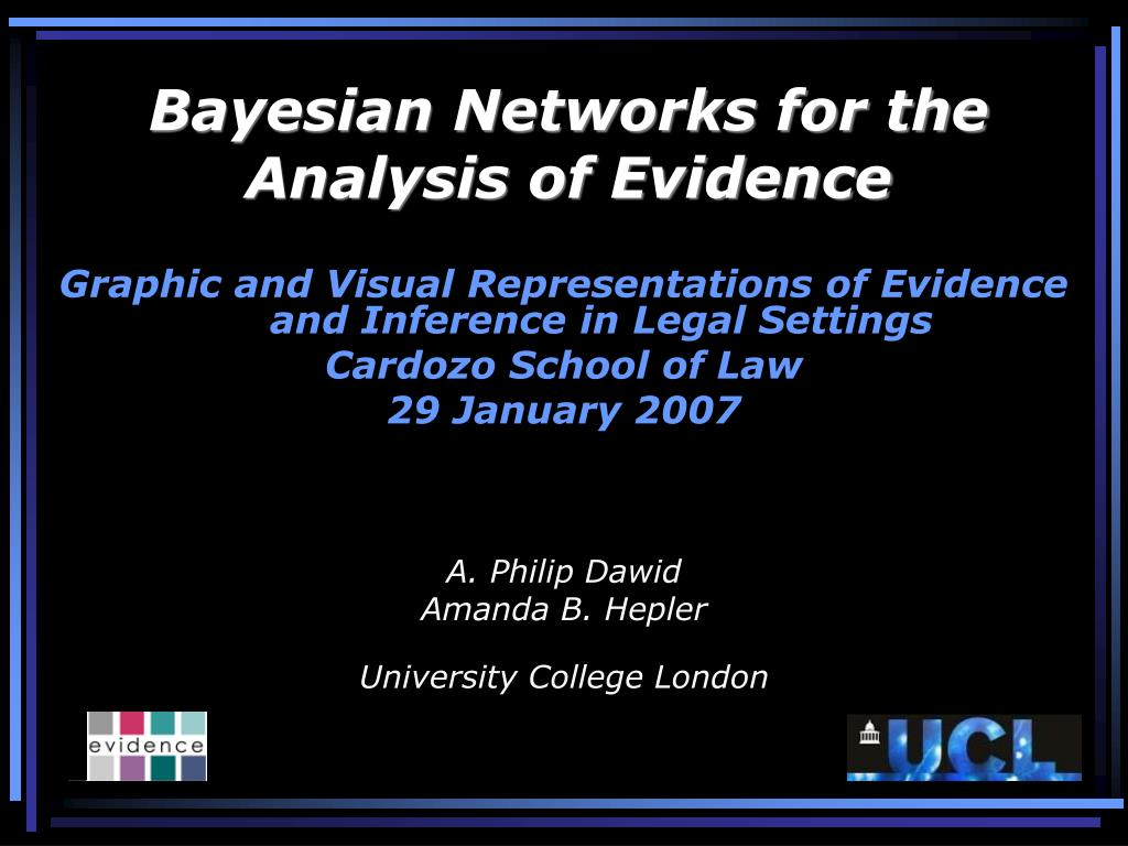 bayesian networks for the analysis of evidence l.