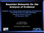 bayesian networks for the analysis of evidence