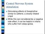 central nervous system stimulation