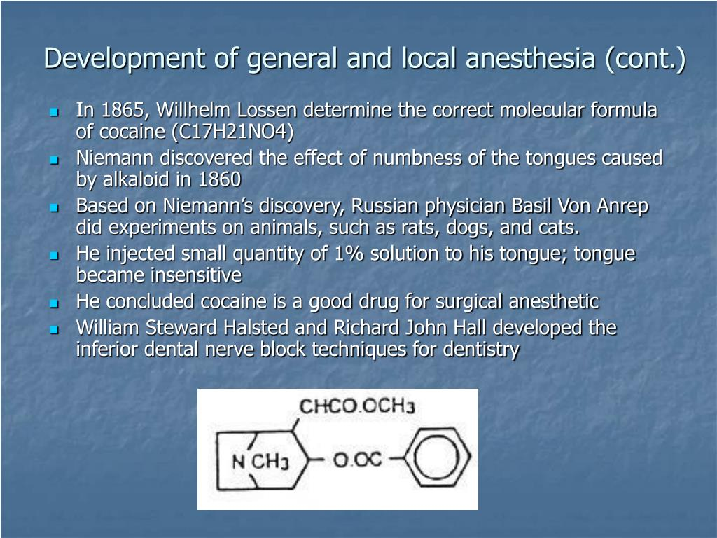 Development of general and local anesthesia (cont.)