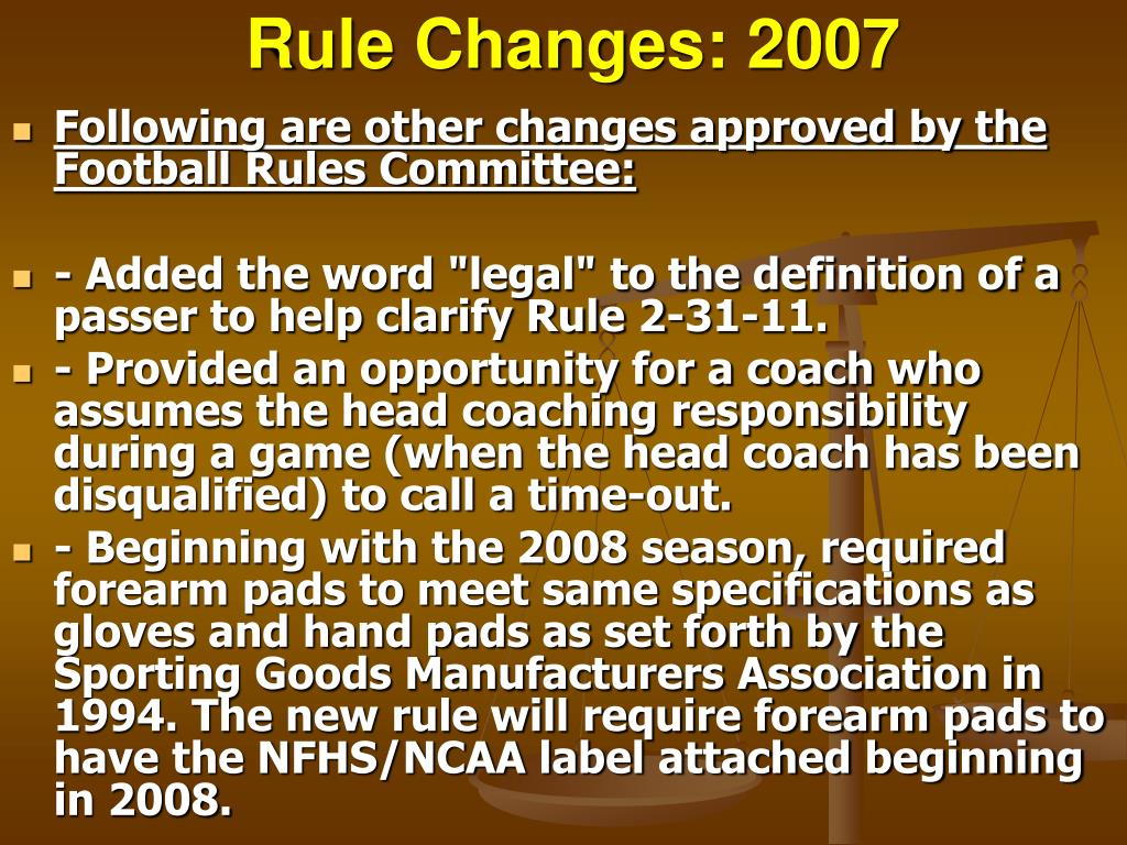 Rule Changes: 2007
