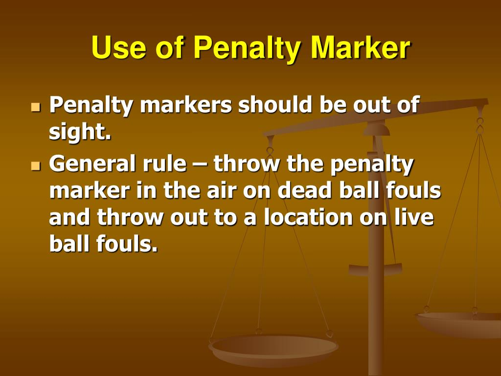 Use of Penalty Marker