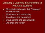 creating a learning environment to motivate students