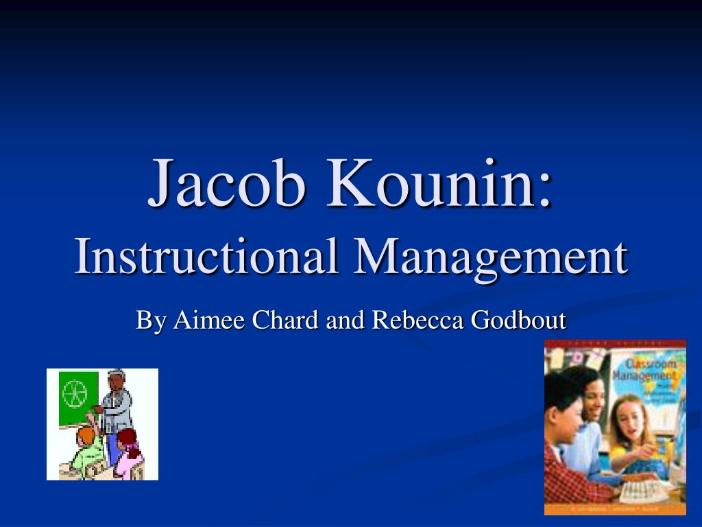 jacob kounin instructional management l.