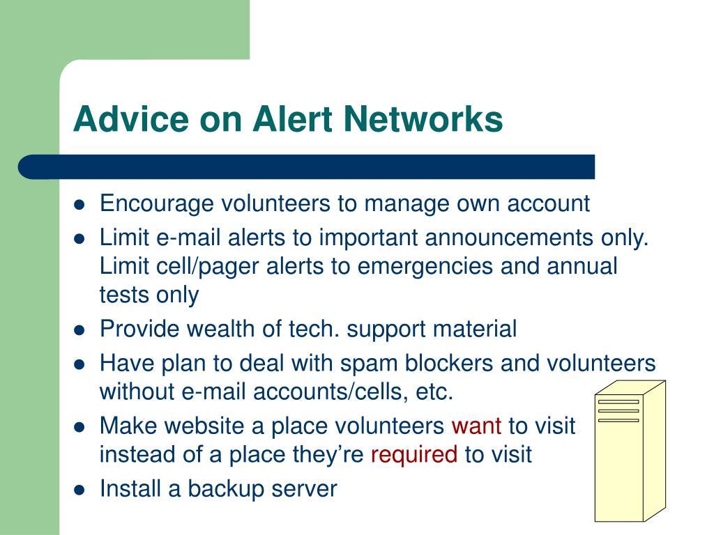 Advice on Alert Networks