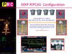 mxp ripcas configuration