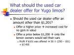 what should the used car dealer offer for yugo limos26