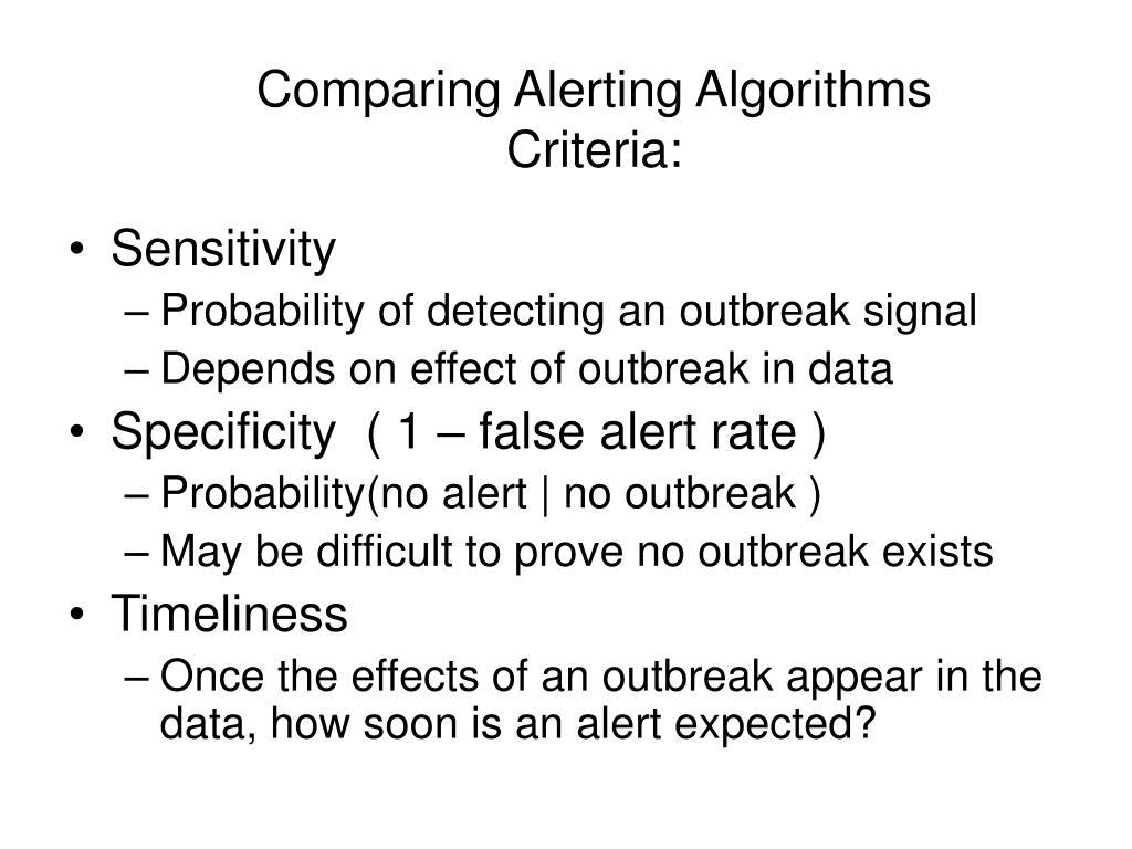 Comparing Alerting Algorithms