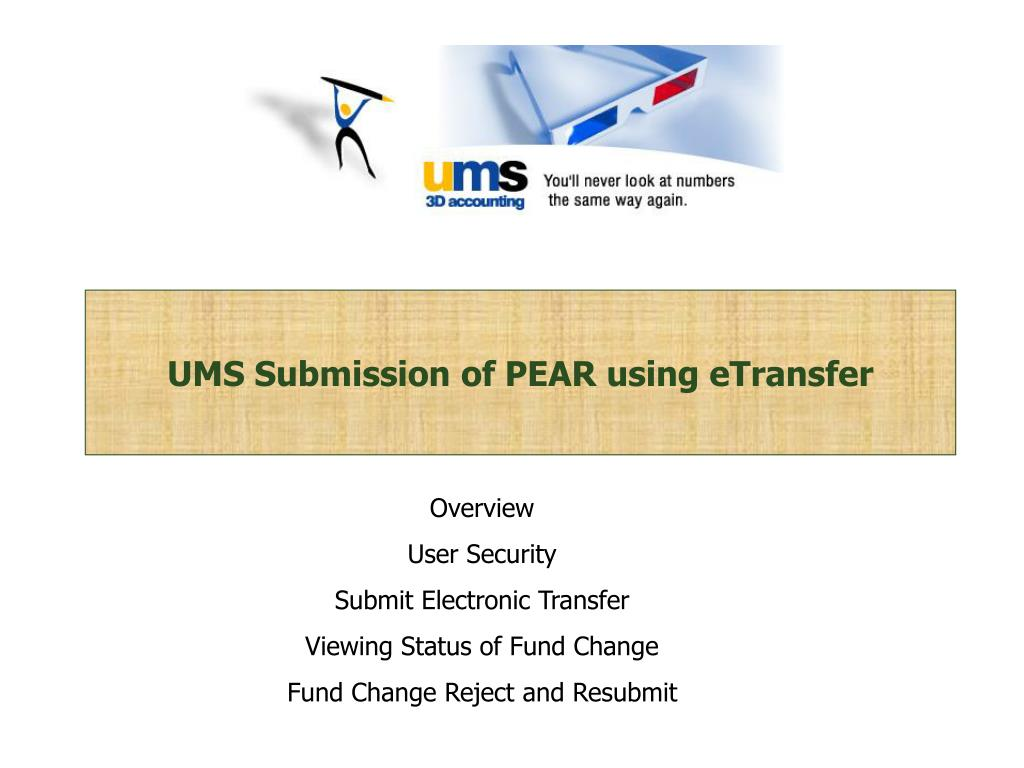 ums submission of pear using etransfer l.