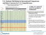 u s students fall behind in international comparisons and raise concerns for u s competitiveness