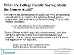 what are college faculty saying about the course audit