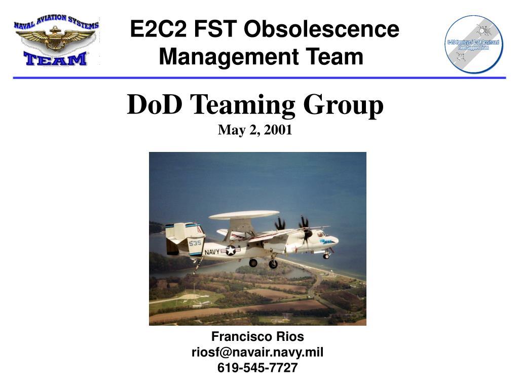 E2C2 FST Obsolescence