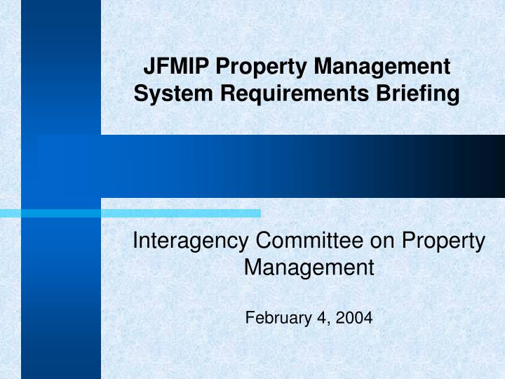 jfmip property management system requirements briefing n.