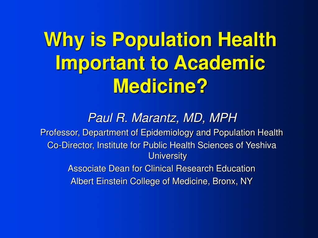why is population health important to academic medicine l.