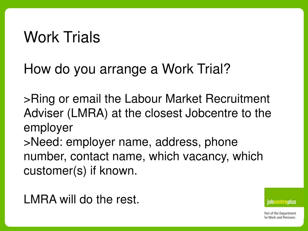 Work Trials