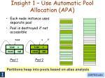 insight 1 use automatic pool allocation apa