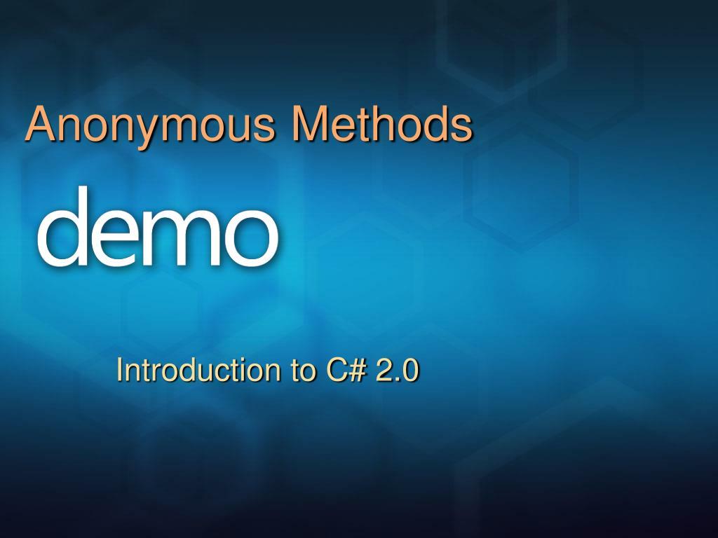 Anonymous Methods