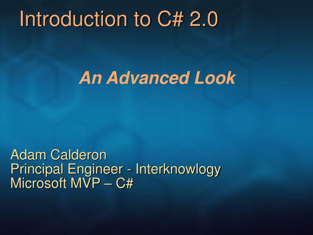 Introduction to C# 2.0