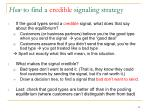 how to find a credible signaling strategy