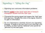 signaling lifting the fog