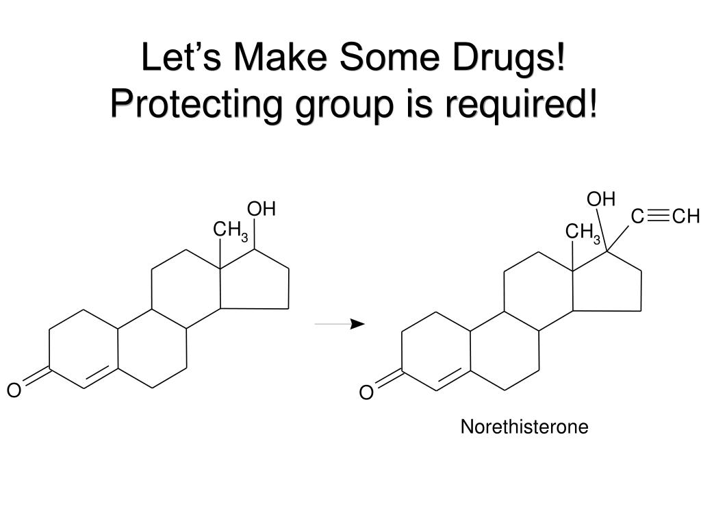 Let's Make Some Drugs! Protecting group is required!