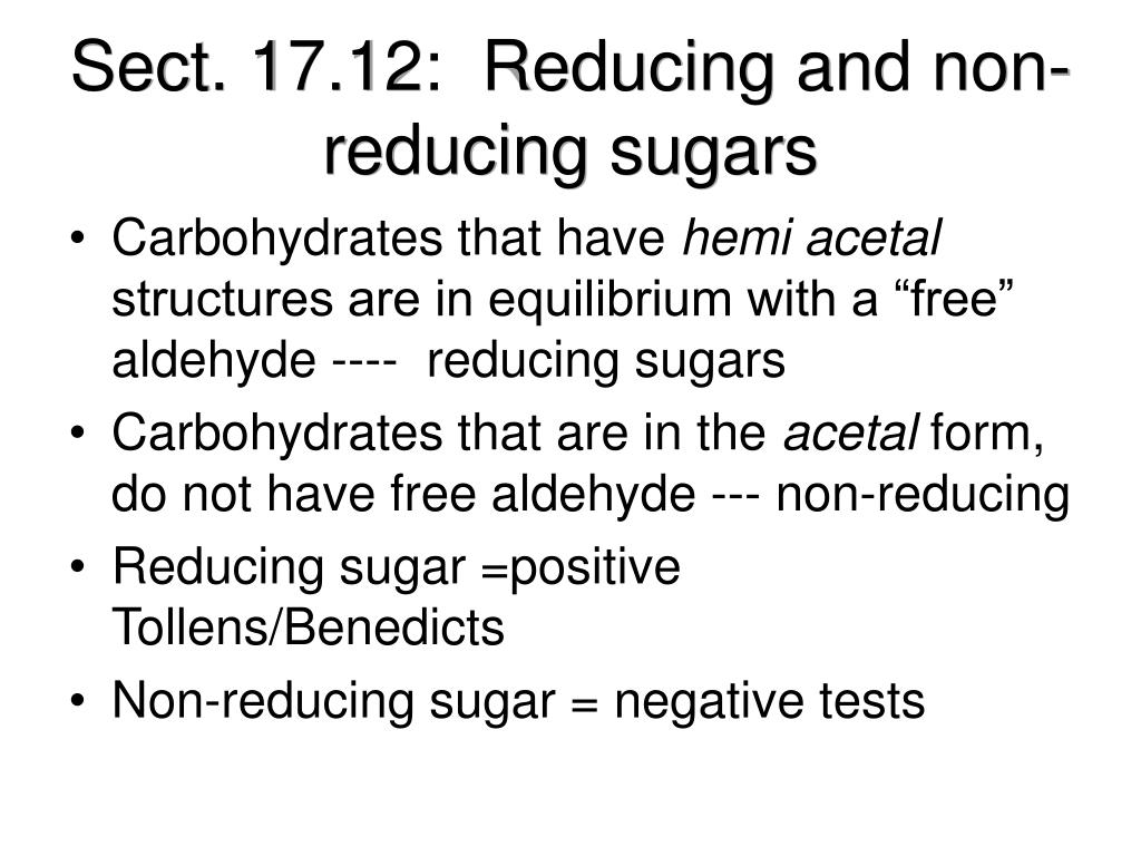 Sect. 17.12:  Reducing and non-reducing sugars
