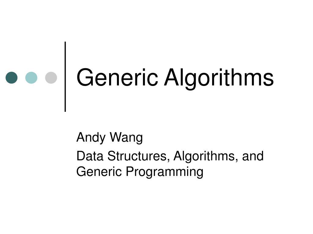 Generic Algorithms