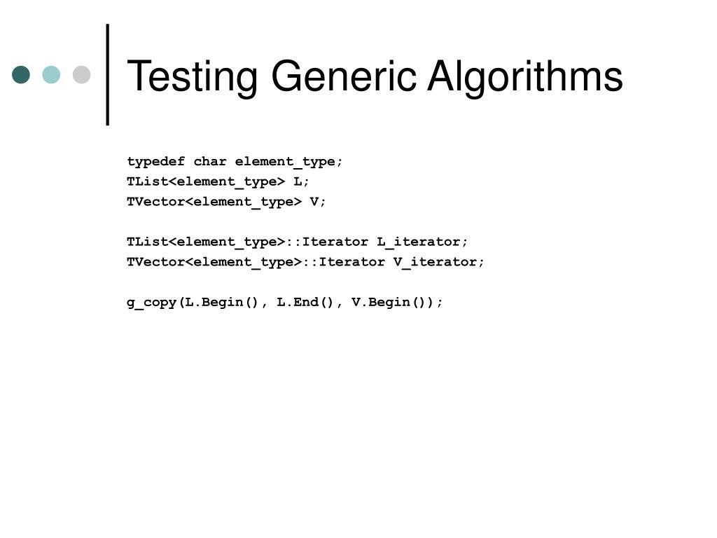 Testing Generic Algorithms